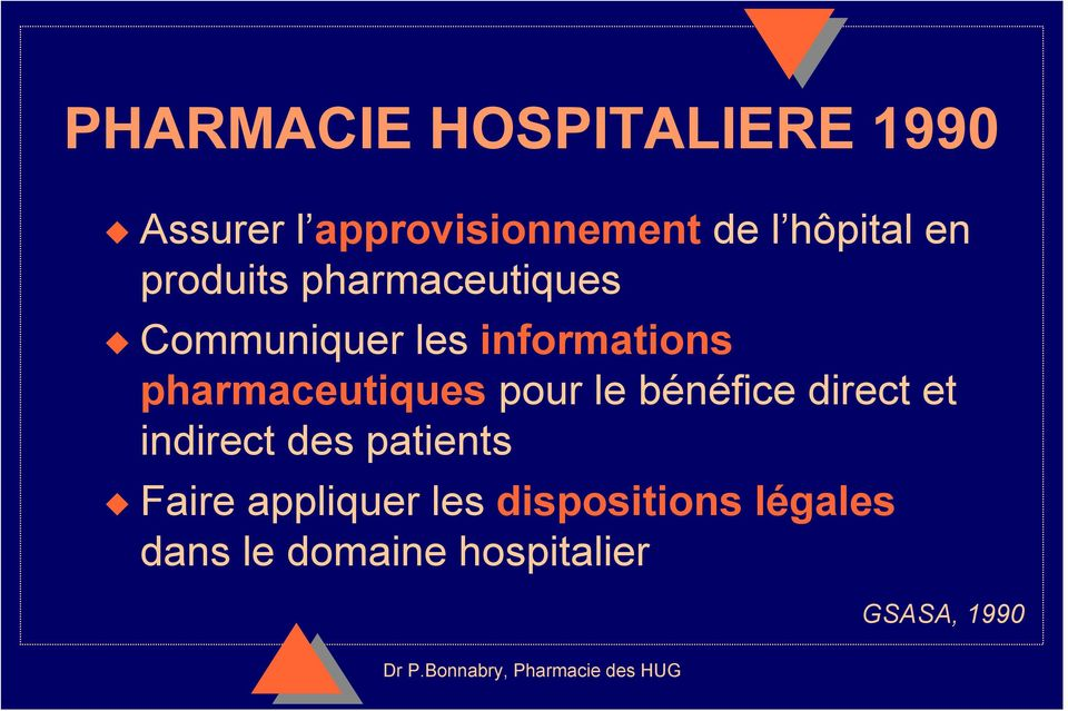 pharmaceutiques pour le bénéfice direct et indirect des patients