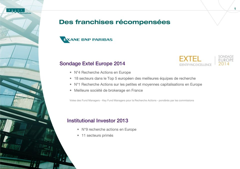 société de brokerage en France Votes des Fund Managers - Key Fund Managers pour la Recherche Actions