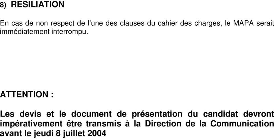 ATTENTION : Les devis et le document de présentation du candidat