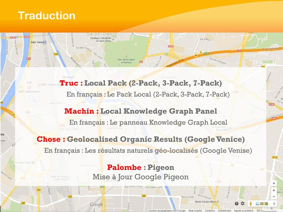 Knowledge Graph Local Chose : Geolocalised Organic Results (Google Venice) En français :