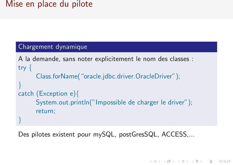 oracledriver ); } catch (Exception e){ System.out.