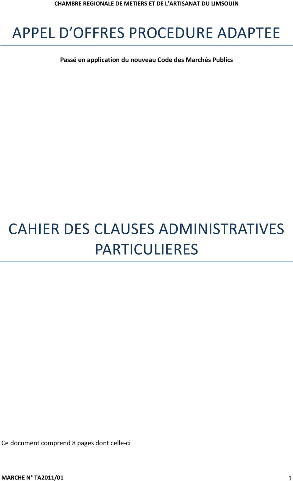 CAHIER DES CLAUSES ADMINISTRATIVES PARTICULIERES