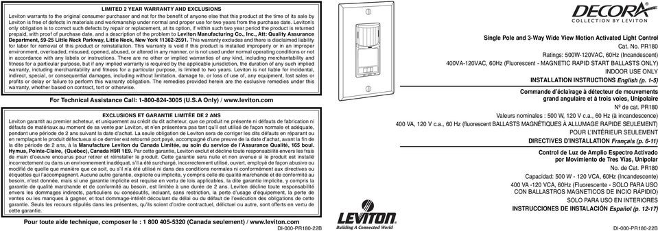 Leviton s only obligation is to correct such defects by repair or replacement, at its option, if within such two year period the product is returned prepaid, with proof of purchase date, and a