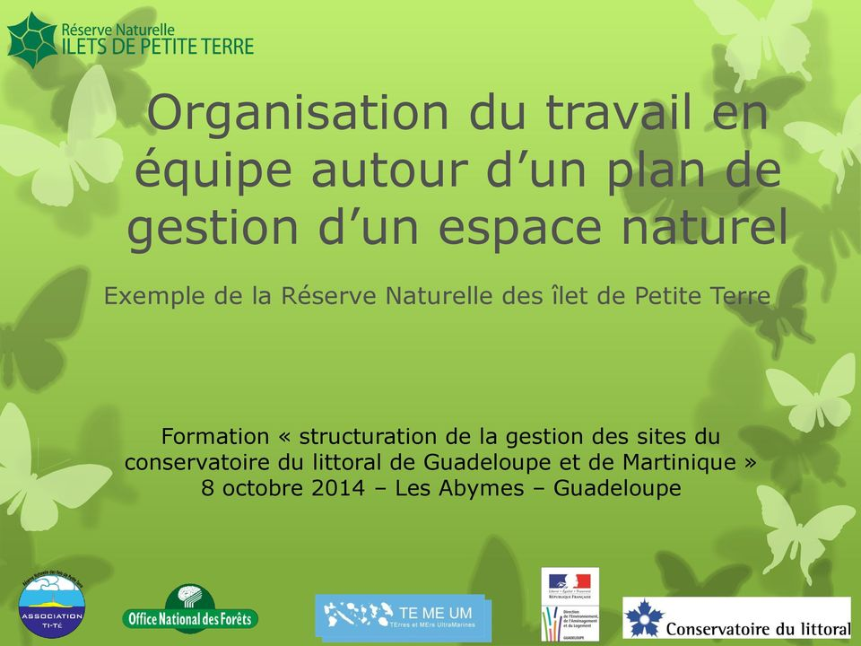 Formation «structuration de la gestion des sites du conservatoire du