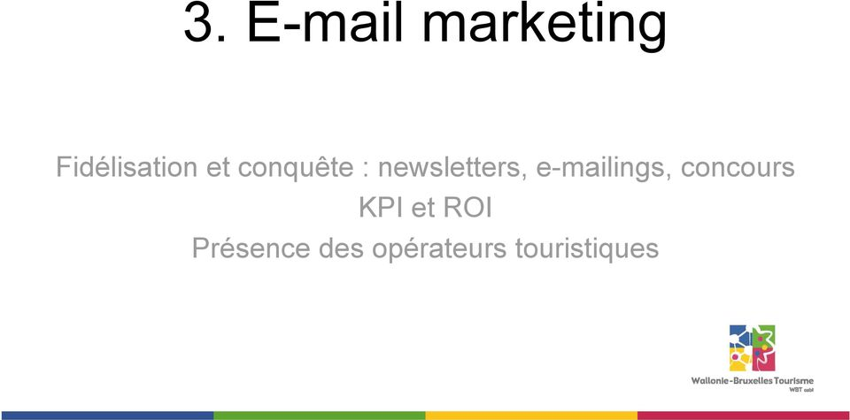 newsletters, e-mailings,