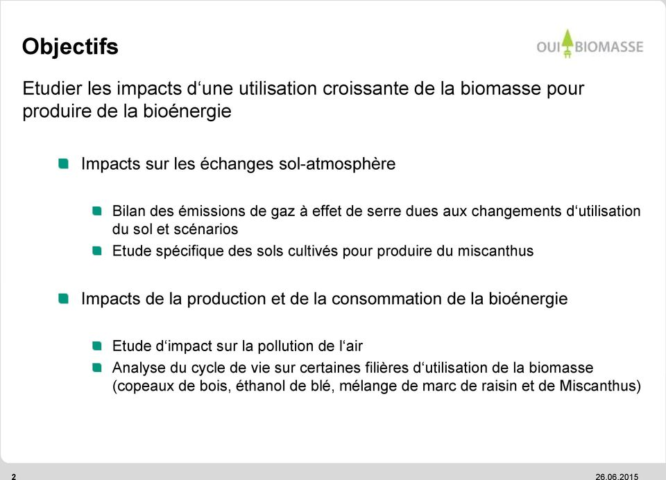produire du miscanthus Impacts de la production et de la consommation de la bioénergie Etude d impact sur la pollution de l air Analyse du cycle