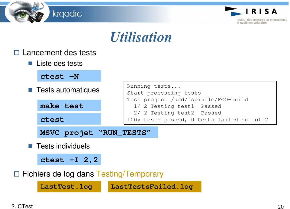 .. Start processing tests Test project /udd/fspindle/foo-build 1/ 2 Testing test1 Passed 2/ 2