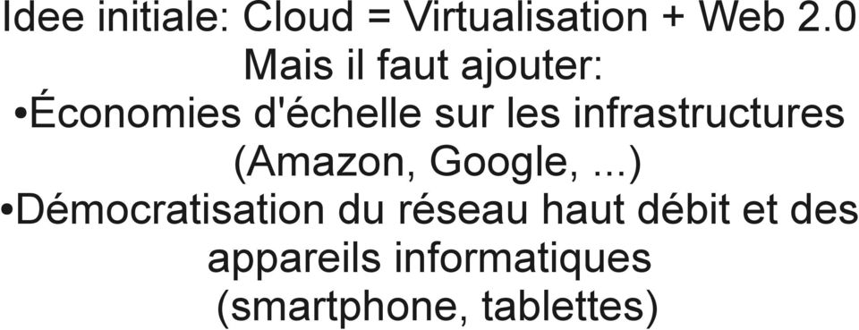 infrastructures (Amazon, Google,.