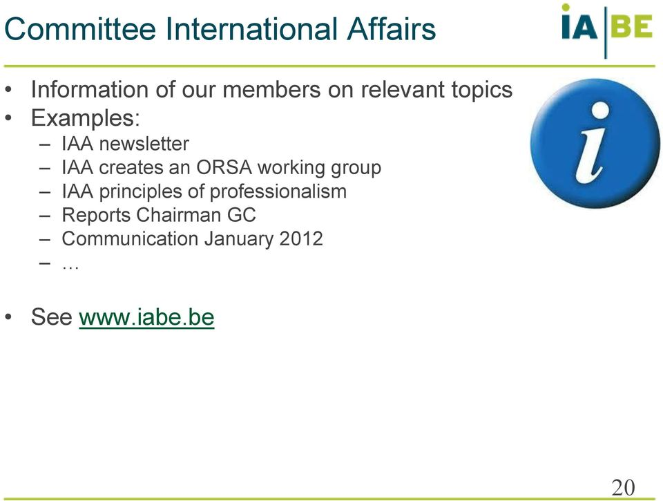 ORSA working group IAA principles of professionalism