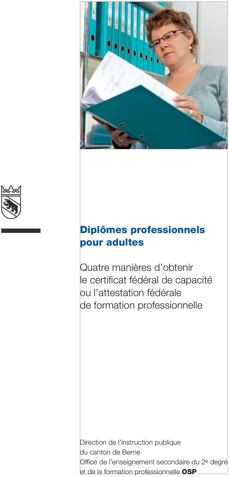 professionnelle Direction de l instruction publique du canton de Berne