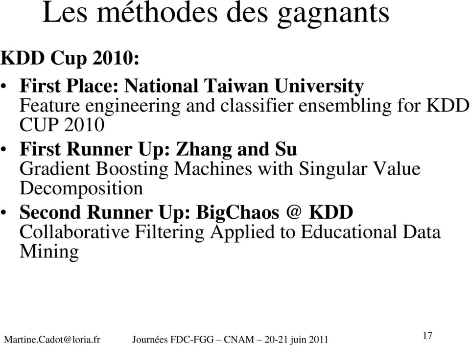 Boosting Machines with Singular Value Decomposition Second Runner Up: BigChaos @ KDD