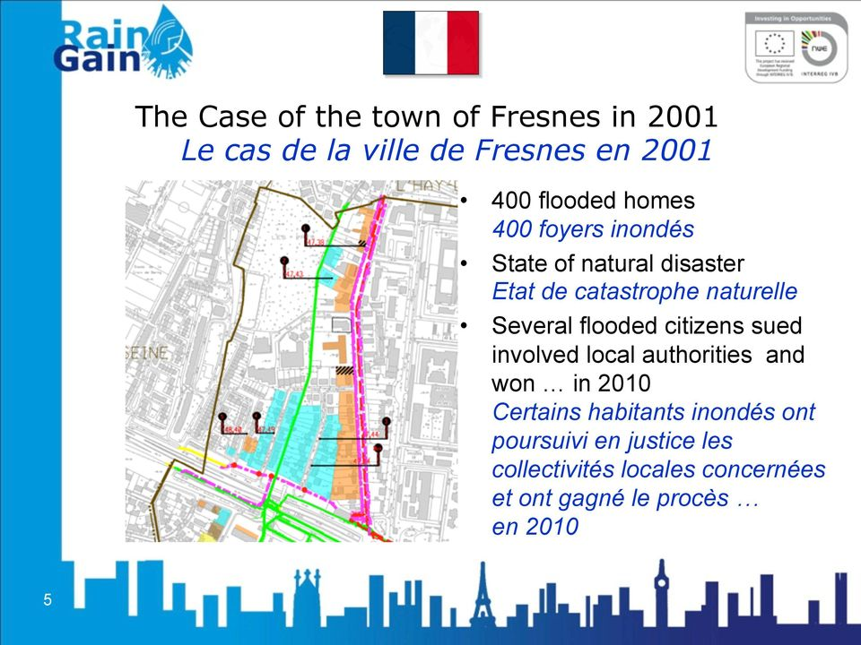 flooded citizens sued involved local authorities and won in 2010 Certains habitants inondés