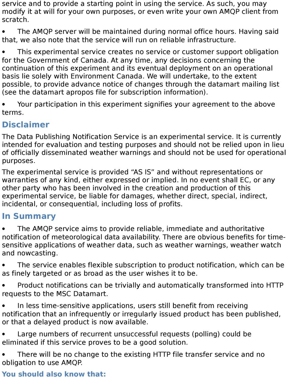 This experimental service creates no service or customer support obligation for the Government of Canada.