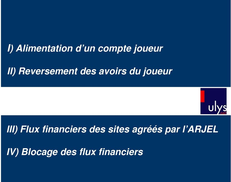 Flux financiers des sites agréés par l