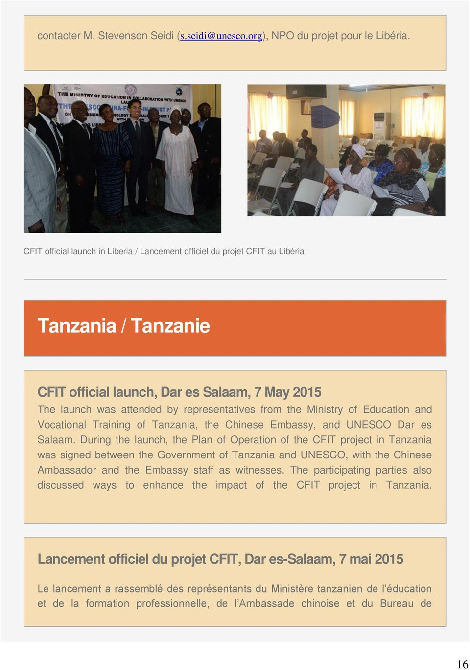 Ministry of Education and Vocational Training of Tanzania, the Chinese Embassy, and UNESCO Dar es Salaam.