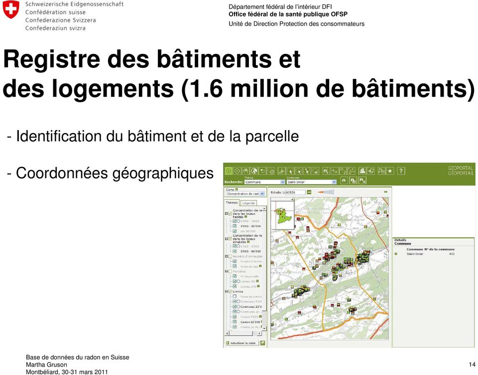 6 million de bâtiments) -