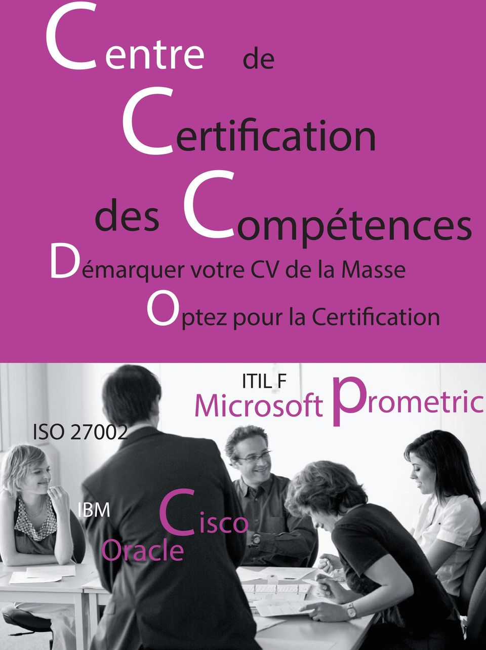 ISO 27002 ITIL F Microsoft prometric 23 IBM Cisco