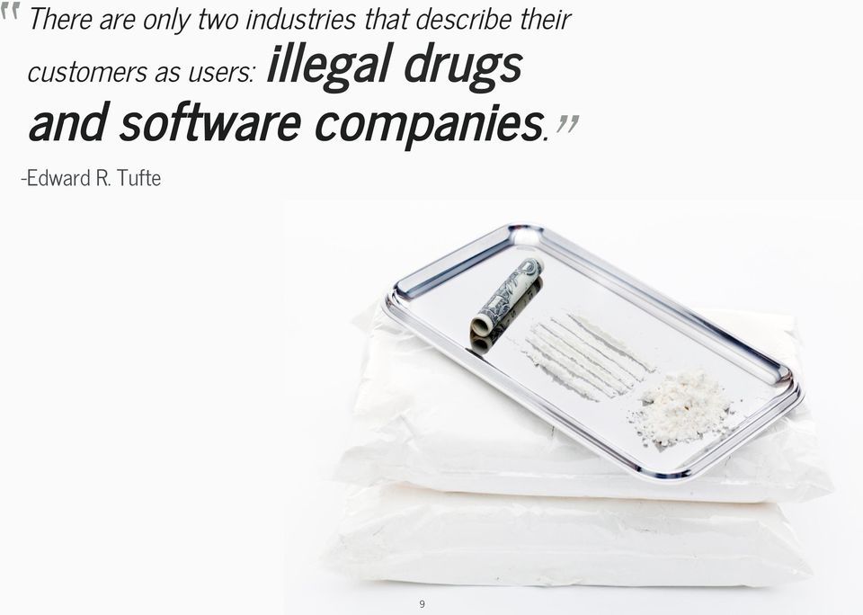 as users: illegal drugs and