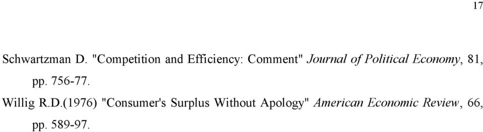 Political Economy, 81, pp. 756-77. Willig R.D.