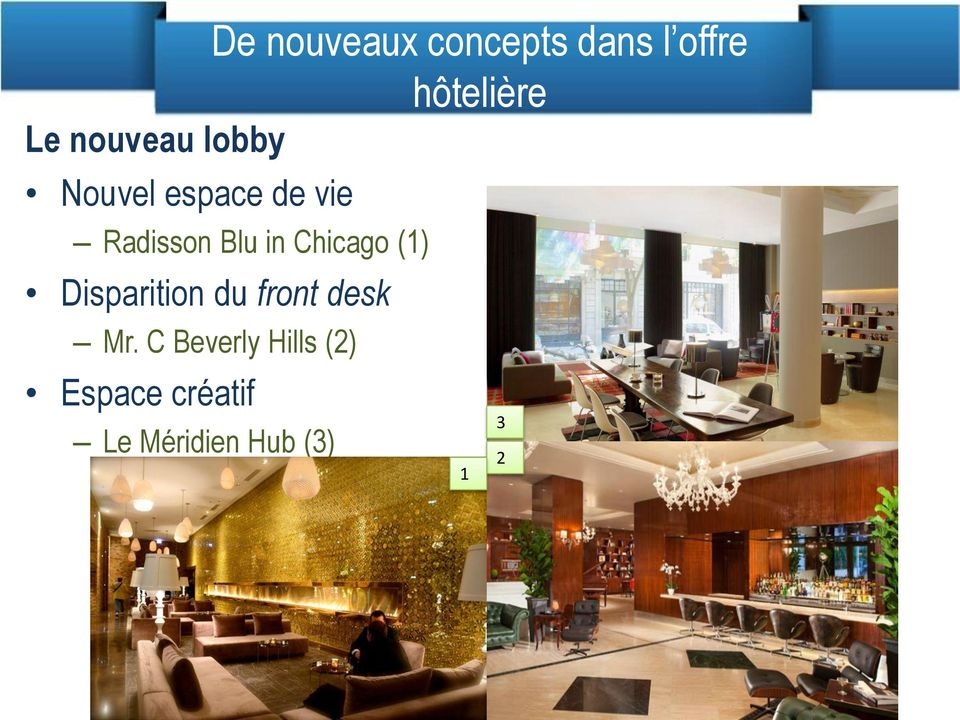 in Chicago (1) Disparition du front desk Mr.