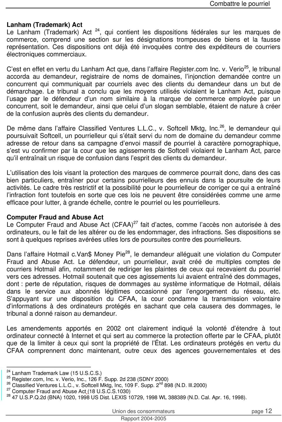 rtu du Lanham Act que, dans l affaire Register.com Inc. v.