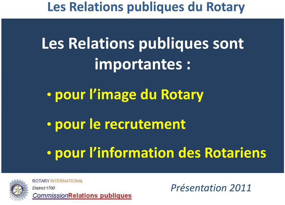 Rotary pour le recrutement
