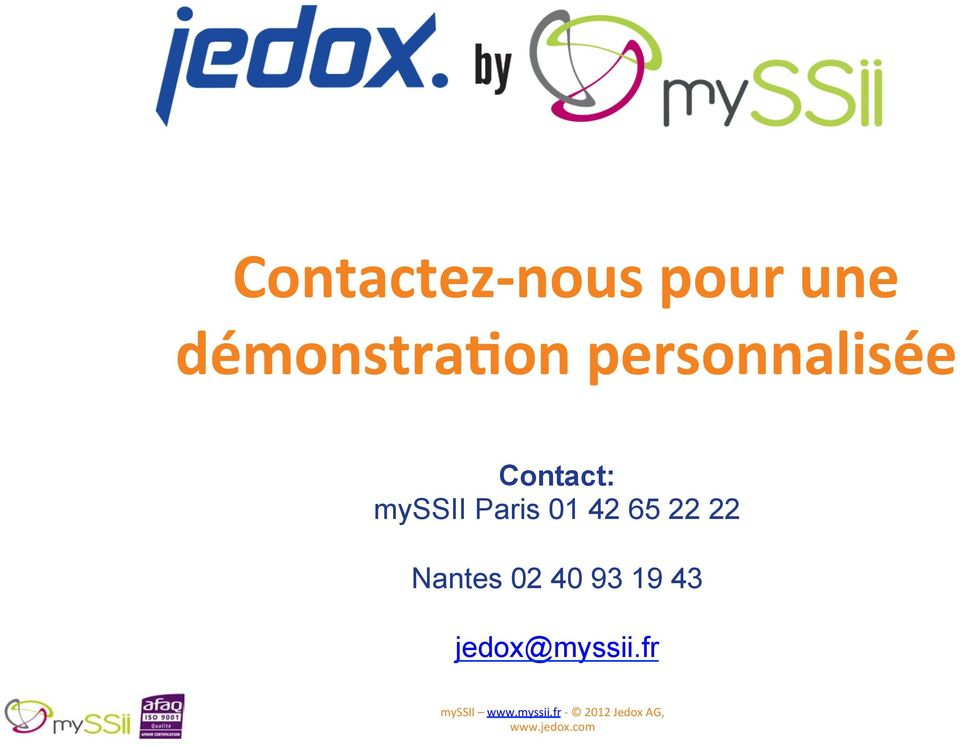 Contact: myssii Paris 01 42 65