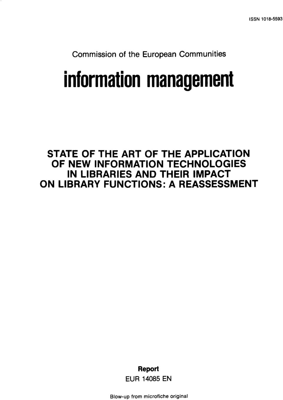 INFORMATION TECHNOLOGIES IN LIBRARIES AND THEIR IMPACT ON LIBRARY