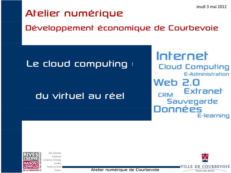 Courbevoie Le cloud computing : du