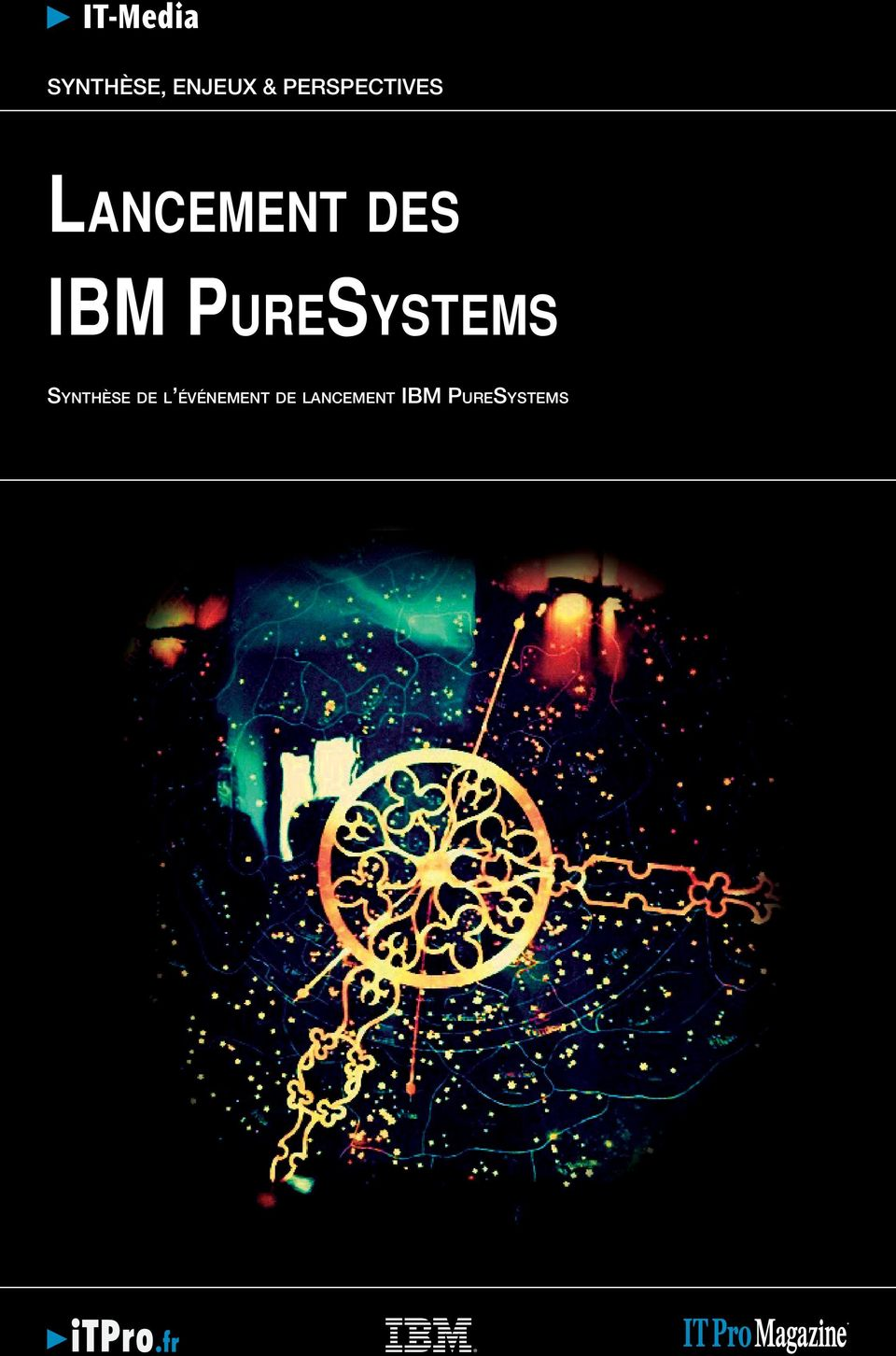 IBM PureSystems Synthèse de