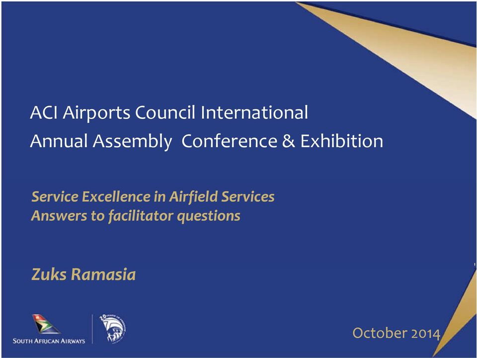 Excellence in Airfield Services Answers to