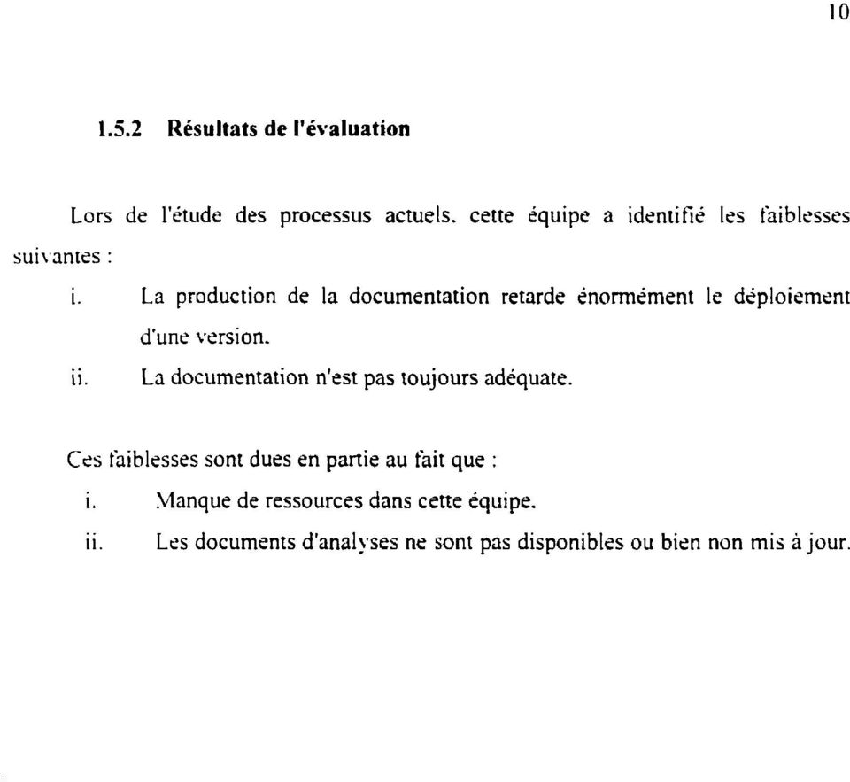 La production de la documentation retarde inonnément le dcploiemrnt.. ii. d'une version.
