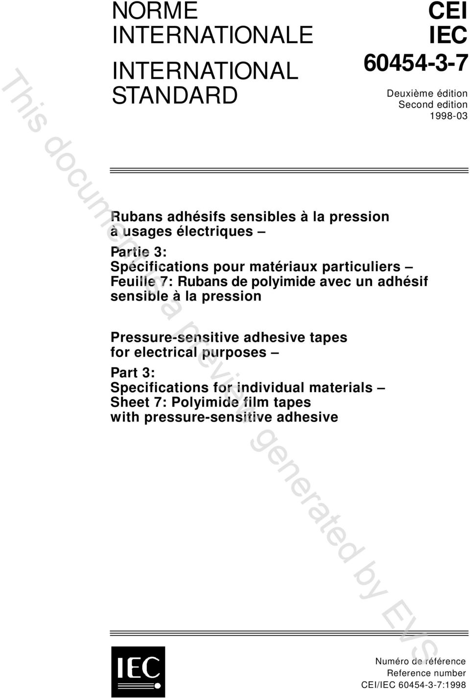 adhésif sensible à la pression Pressure-sensitive adhesive tapes for electrical purposes Part 3: Specifications for individual