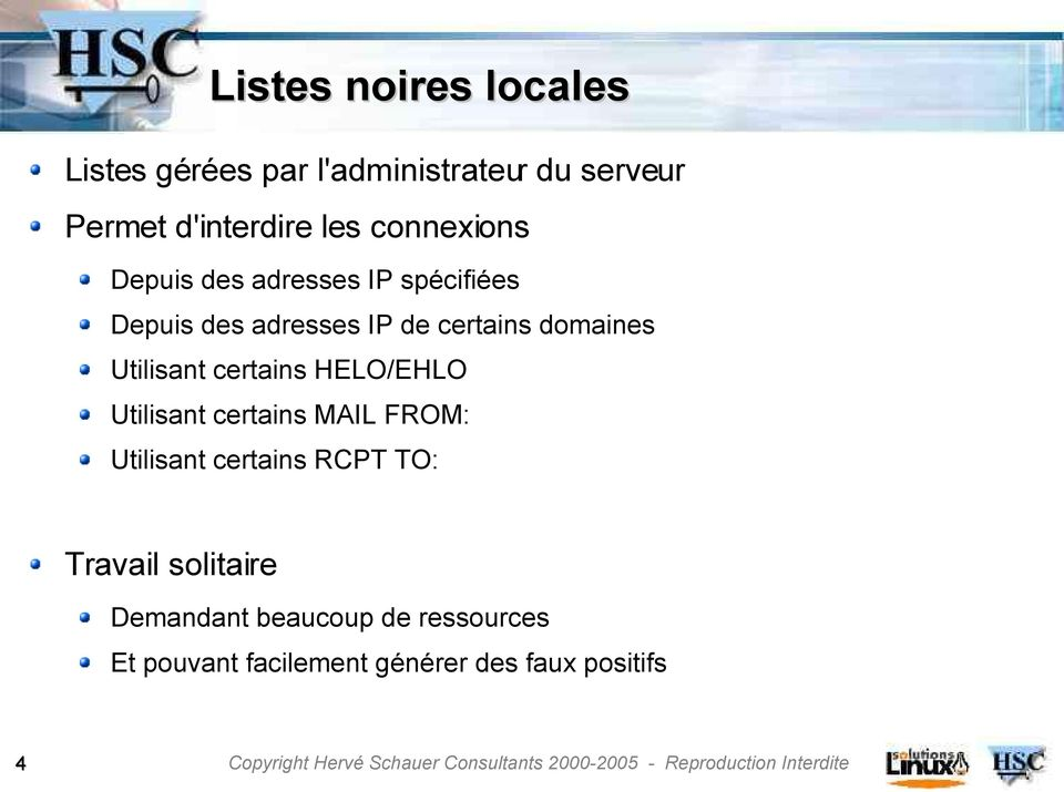 Utilisant certains HELO/EHLO Utilisant certains MAIL FROM: Utilisant certains RCPT TO: