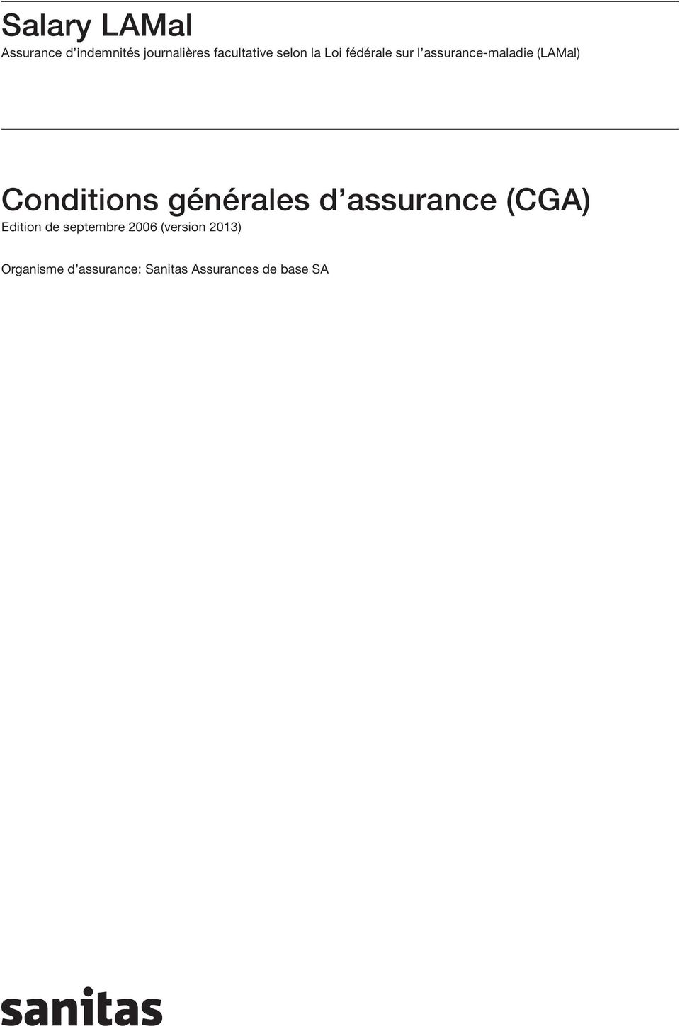 Conditions générales d assurance (CGA) Edition de septembre