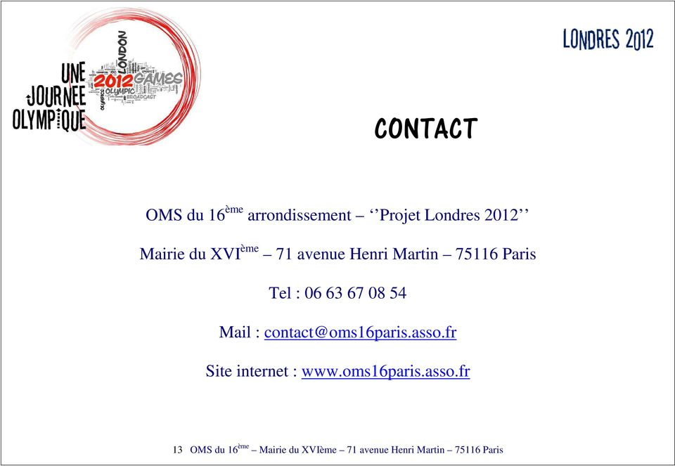 Mail : contact@oms16paris.asso.