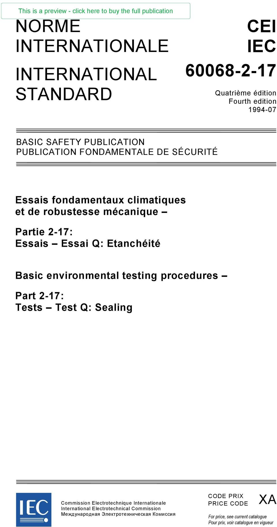 Basic environmental testing procedures Part 2-17: Tests Test Q: Sealing Commission Electrotechnique Internationale International