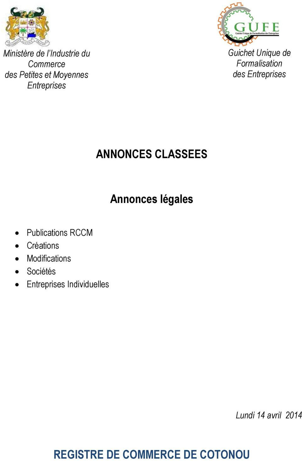 CLASSEES Annonces légales Publications RCCM Créations Modifications