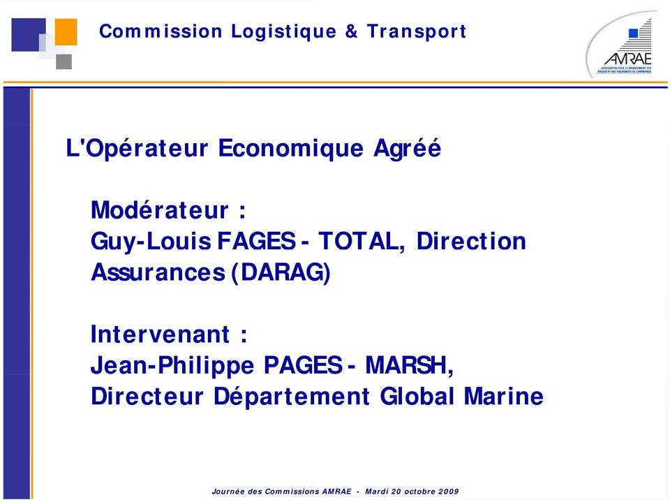 TOTAL, Direction Assurances (DARAG) Intervenant :