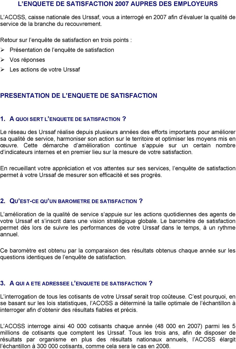 A QUOI SERT L ENQUETE DE SATISFACTION?