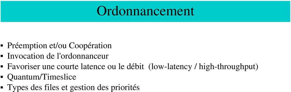 latence ou le débit (low latency / high