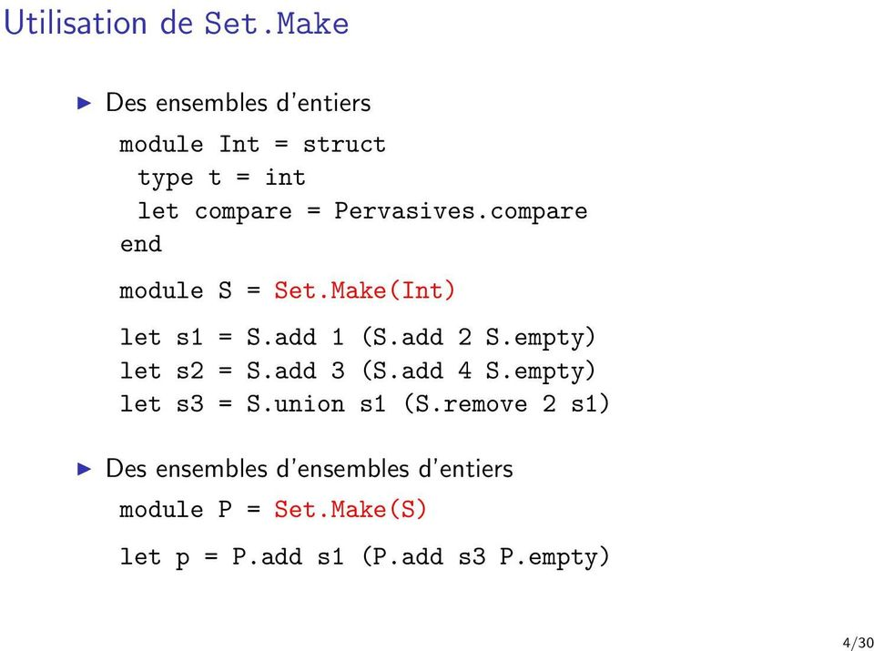compare end module S = Set.Make(Int) let s1 = S.add 1 (S.add 2 S.empty) let s2 = S.
