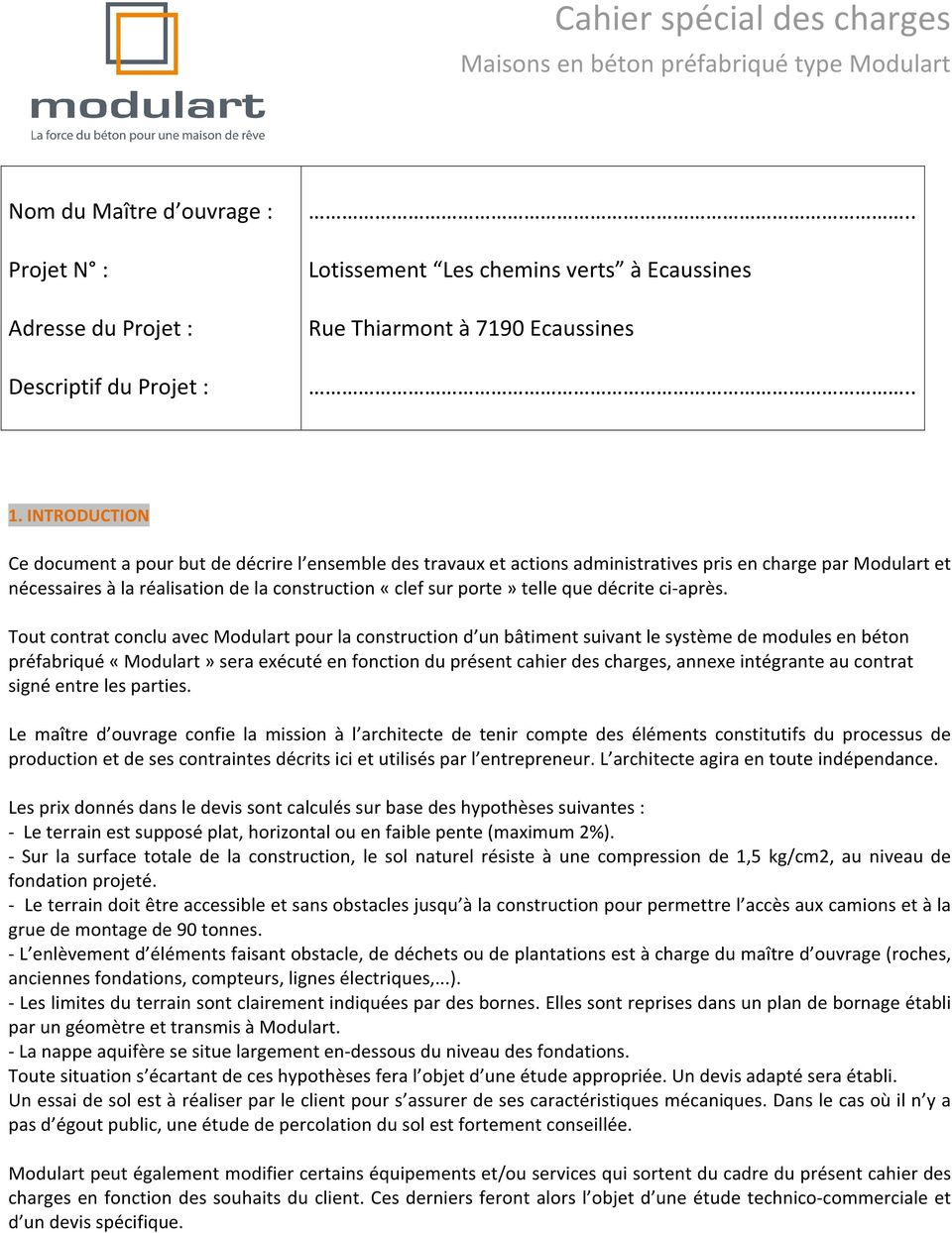 INTRODUCTION Ce Document A Pour But De Décrire L Ensemble Des Travaux Et  Actions Administratives Pris