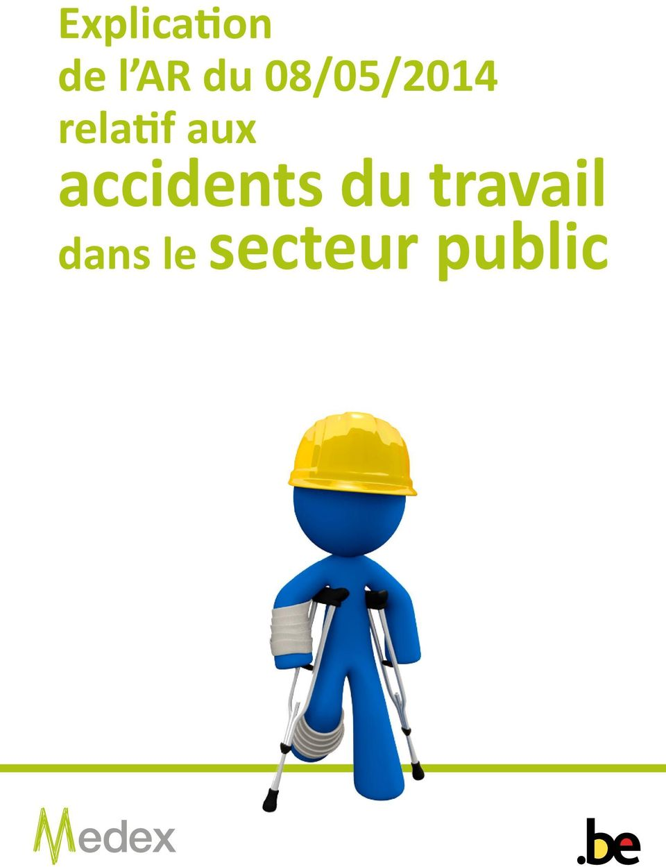 accidents du travail