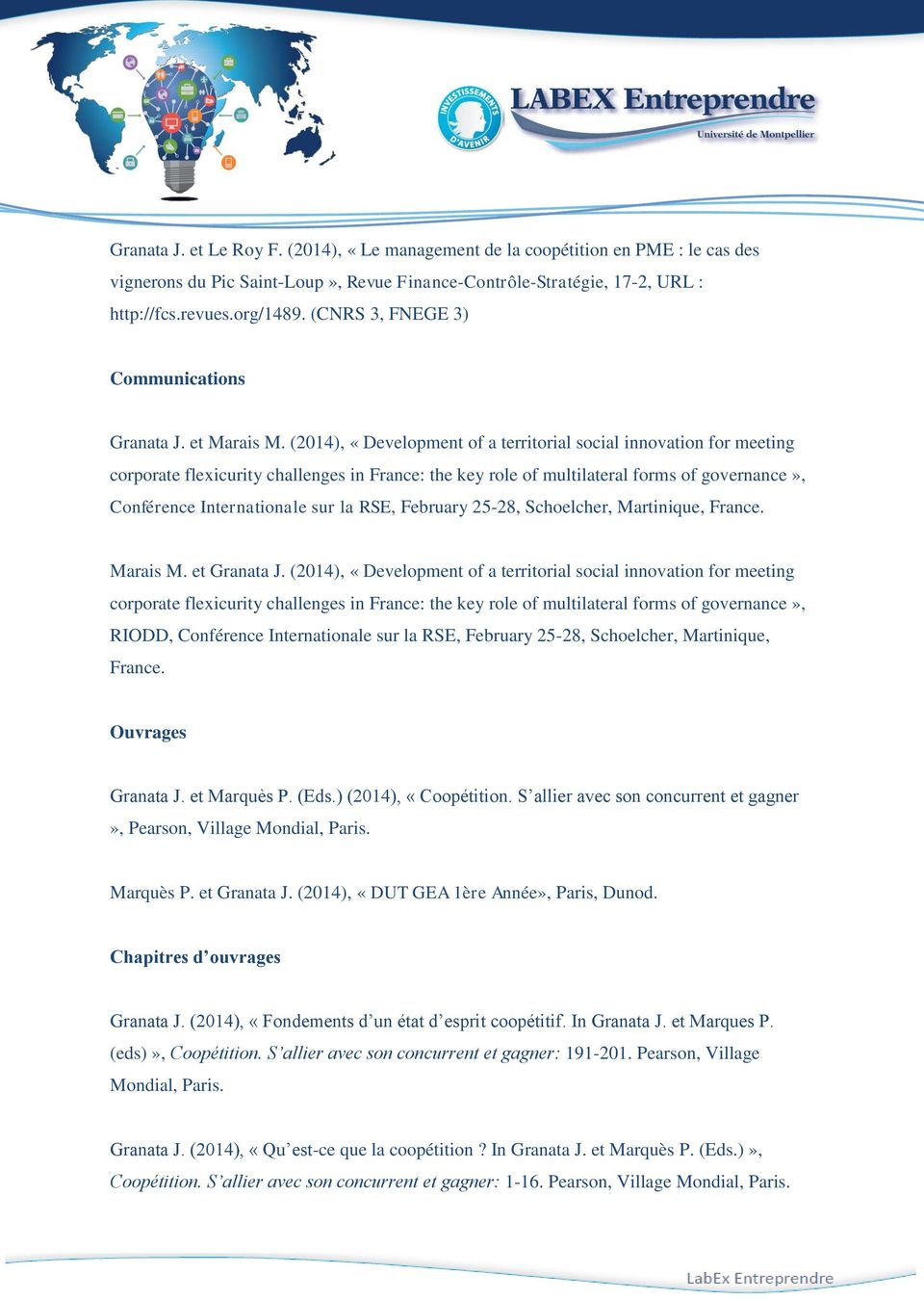 (2014), «Development of a territorial social innovation for meeting corporate flexicurity challenges in France: the key role of multilateral forms of governance», Conférence Internationale sur la