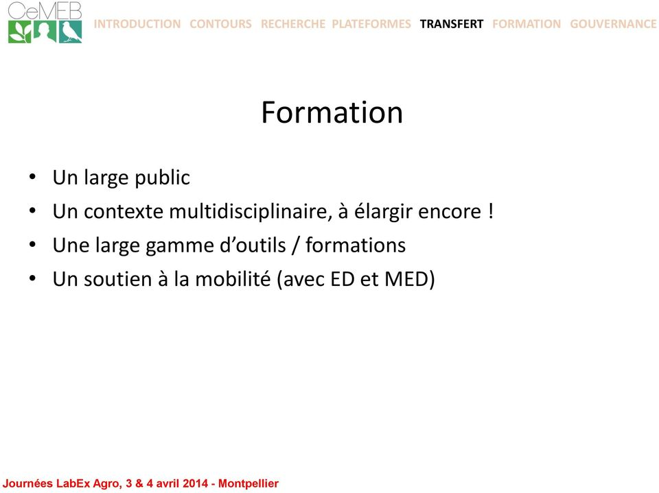Une large gamme d outils / formations