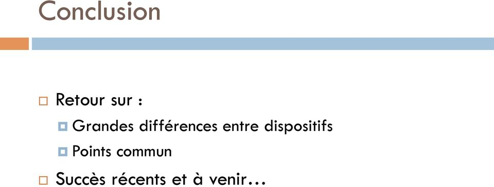 dispositifs Points commun