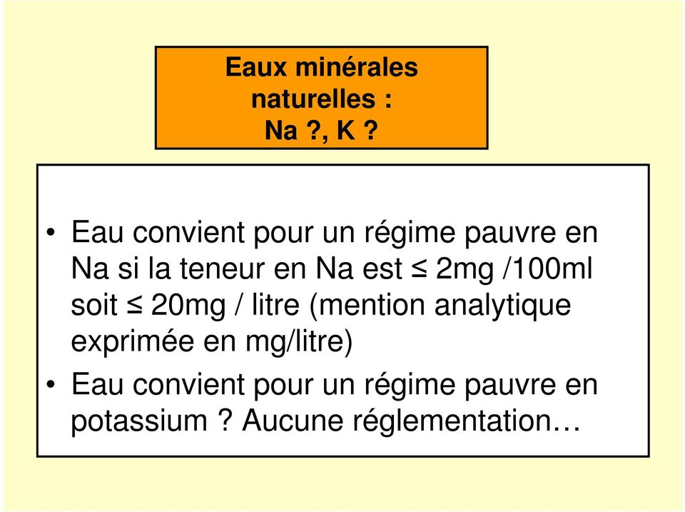 est 2mg /100ml soit 20mg / litre (mention analytique