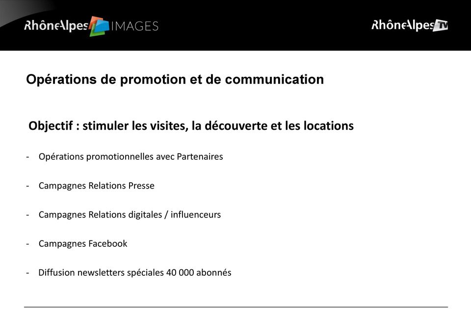 Partenaires - Campagnes Relations Presse - Campagnes Relations digitales /