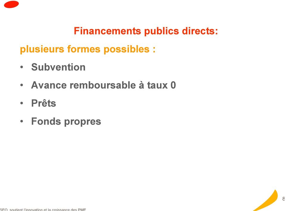 possibles : Subvention Avance